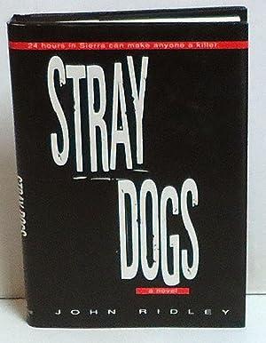 Stray Dogs: Ridley, John