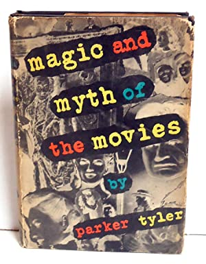 Magic and Myth of the Movies: Tyler, Parker