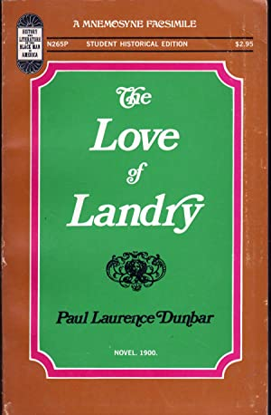 The Love of Landry: Dunbar, Paul Laurence