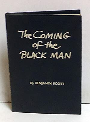 The Coming of the Black Man: Scott, Benjamin