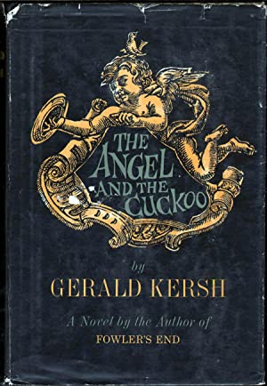 The Angel and The Cuckoo: Kersh, Gerald