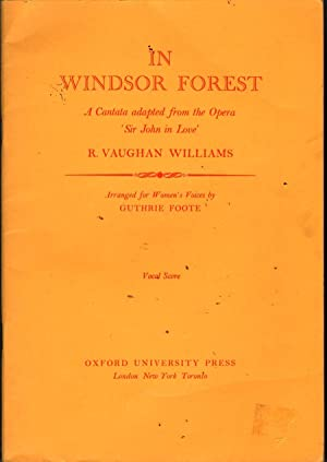 In Windsor Forest: A Cantata: Vaughan William, Ralph