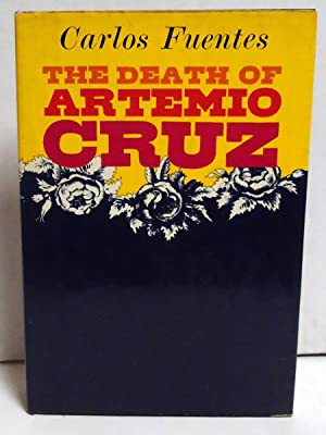 The Death of Artemio Cruz: Fuentes, Carlos