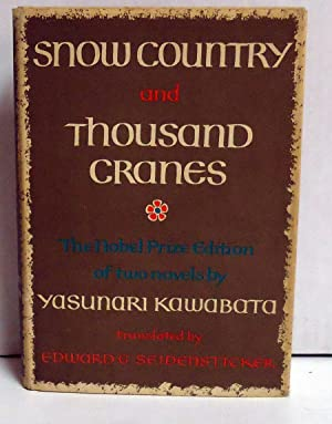 Snow Country and Thousand Cranes: The Nobel Prize Edition: Kawabata, Yasunari