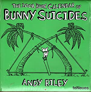 The 2008 Calendar of Bunny Suicides: Riley, Andy