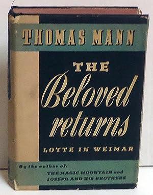 The Beloved Returns (Lotte in Weimar): Mann, Thomas