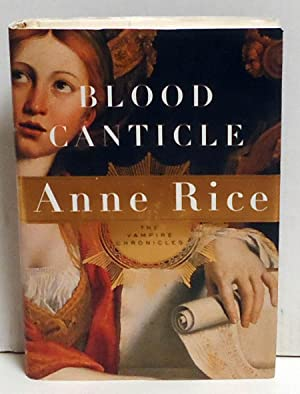 Blood Canticle: Rice, Anne