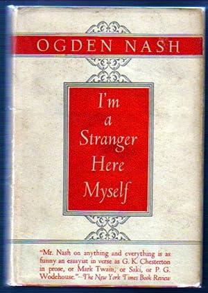 I'm A Stranger Here Myself: Nash, Odgen