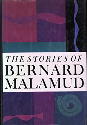 The Stories of Bernard Malamud: Malamud, Bernard