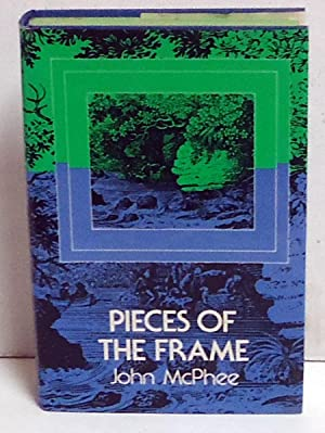 Pieces of the Frame: McPhee, John