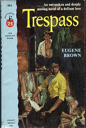 Trespass: Brown, Eugene