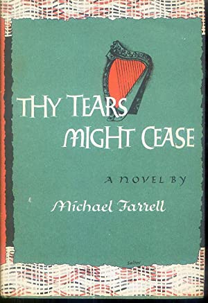 Thy Tears Might Cease: Farrell, Michael