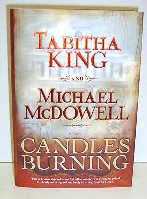 Candles Burning: A Novel: King, Tabitha and Michael McDowell
