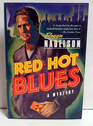 Red Hot Blues: Nadelson, Reggie