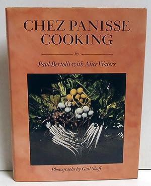 Chez Panisse Cooking: Bertolli, Paul; Waters, Alice