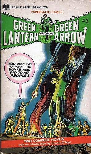 Green Lantern and Green Arrow #2: O'Neil, Denny; Adams, Giacoia & Schwartz