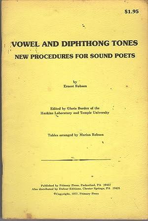 Vowel and Dephthong Tones: New Procedures for Sound Poets: Robson, Ernest