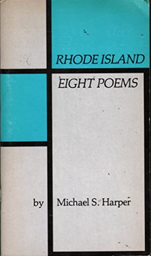 Rhode Island: Eight Poems: Harper, Michael