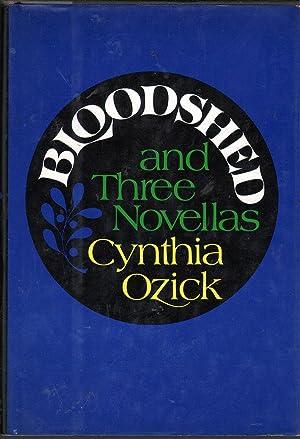 Bloodshed and Three Novellas: Ozick, Cynthia