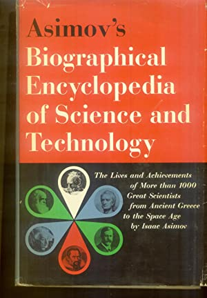 Asimov's Biographical Encyclopedia of Science and Technology: Asimov, Isaac