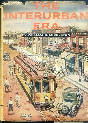 The Interurban Era: Middleton, William D.