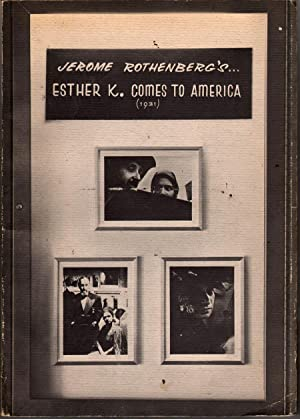 Esther K. Comes to America, 1931: Rothenberg, Jerome