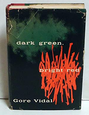 Dark Green, Bright Red: Vidal, Gore