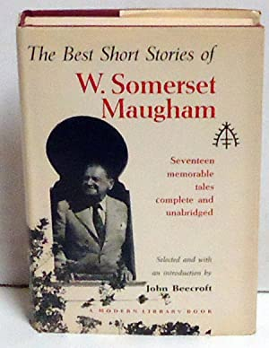 The Best Short Stories of W. Somerset Maugham: Maugham, W. Somerset