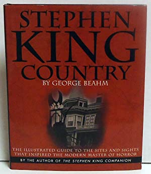 Stephen King Country: The Illustrated Guide to the Sites and Sights That Inspired the Modern Master...