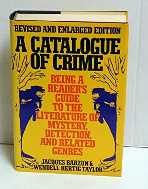 A Catalogue of Crime/Being a Reader's Guide to the Literature of Mystery, Detection, and ...