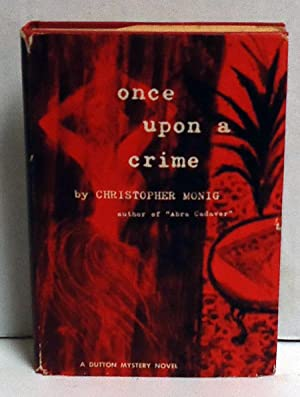 Once Upon A Crime: Monig, Chirstopher