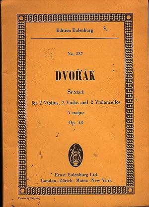 Sextet Opus 48 in A Major: Dvorak, Antonin