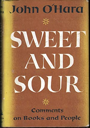 Sweet and Sour: Commwents on Books and People: O'Hara, John