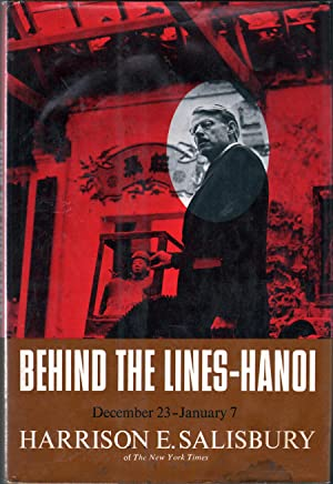 Behind the Lines - Hanoi: Salisbury, Harrison E.