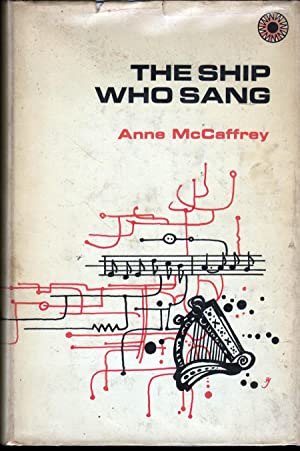 The Ship Who Sang: McCaffrey, Anne