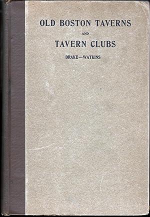 Old Boston Taverns and Tavern Clubs: Drake, Samuel Adams
