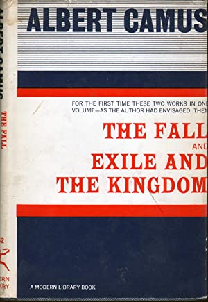 The Fall and Exile and the Kingdom: Camus Albert