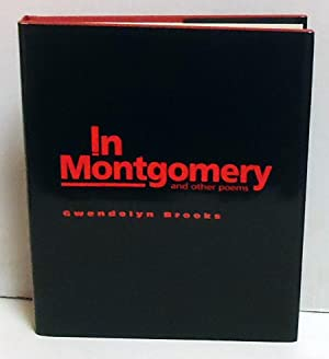 In Montgomery and Other Poems: Brooks, Gwendolyn