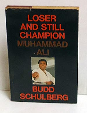 Loser and Still Champion: Muhammad Ali