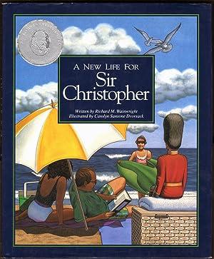 New Life for Sir Christopher: Wainwright, Richard M.