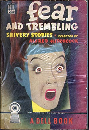 Fear and Trembling: Shivery Stories: Hitchcock, Alfred, Ed.