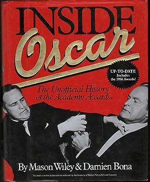 Inside Oscar: The Unofficial History of the Academy Awards: Wiley, Mason;Bona, Damien;Jarrett, Gail...