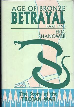 Age of Bronze, Vol. 3 Part 1: Shanower, Eric