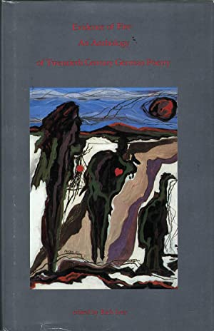 Evidence of Fire: An Anthology of Twentieth Century German Poetry: Ives, Rich, Ed.