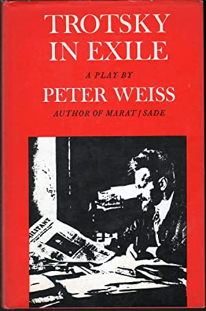 Trotsky in Exile (A Play): Weiss, Peter