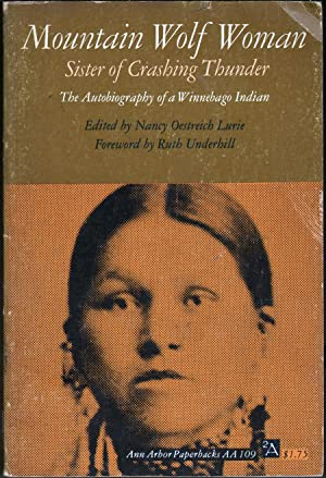 Mountain Wolf Woman: Sister of Crashing Thunder: Lurie, Nany Oestreich, Ed.