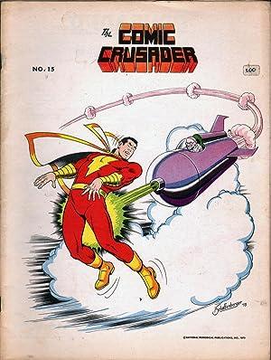 The Comic Crusader No 15: Greim, Martin L., Ed.