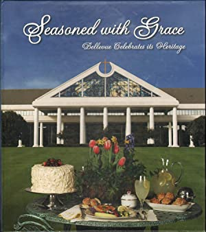 Seasoned with Grace: Bellevue Celebrates Its Heritage: Lenow, Marge, Dir.