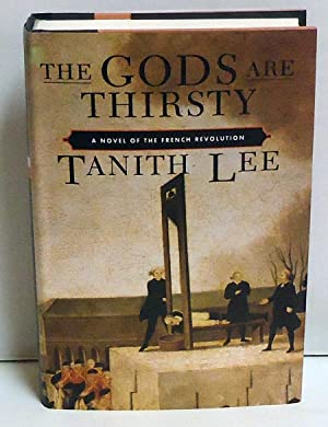 The Gods are Thirsty: Lee, Tanith