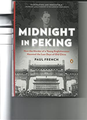 midnight in peking: how the murder of: french, paul